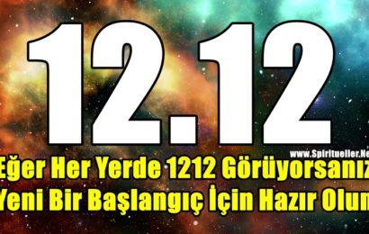 Eğer Her Yerde 1212 Görüyorsanız Yeni Bir Başlangıç İçin Hazır Olun