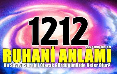 1212 Ruhani Anlamı: Bu Sayıyı Sürekli Olarak Gördüğünüzde Neler Olur