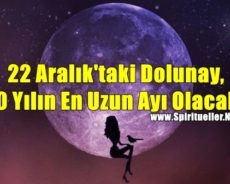 22 Aralık'taki Dolunay, 10 Yılın En Uzun Ayı Olacak