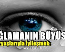 Gözyaşlarıyla İyileşmek: Ağlamanın Büyüsü