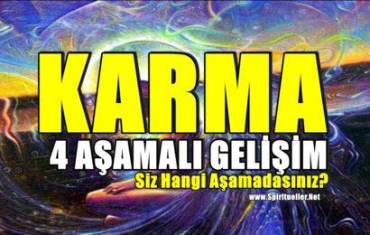 Karma – 4 Aşamalı Gelişim:Siz Hangi Aşamadasınız?