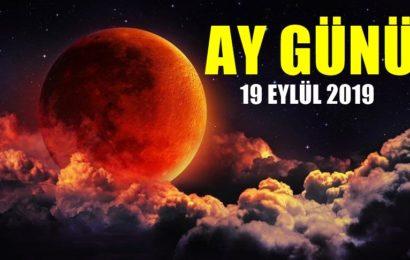 Bugün Ay Günü 19 Eylül 2019