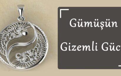 Gümüşün Gizemli Gücü