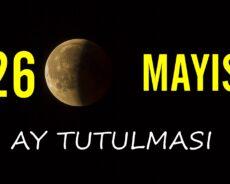 26 Mayıs 2021'de Ay Tutulması: Bu Risklere Ve Uyarılara Dikkat Edin