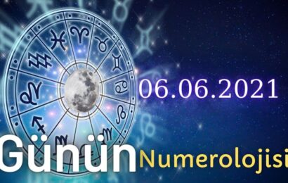 06.06.2021 Günün Numerolojisi Ve Enerjisi: Hayatını Daha İyi Hale Getirme
