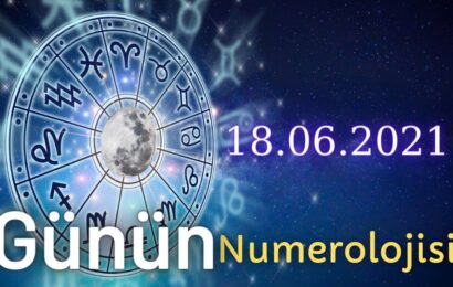 18 Haziran 2021 Günün Numerolojisi Ve Enerjisi: İyi Şansı Çeken Şeyler